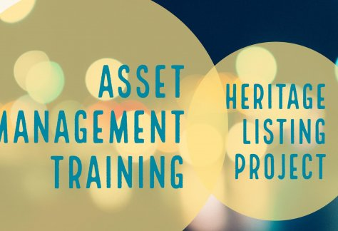Asset Management Training Heritage Listing Project