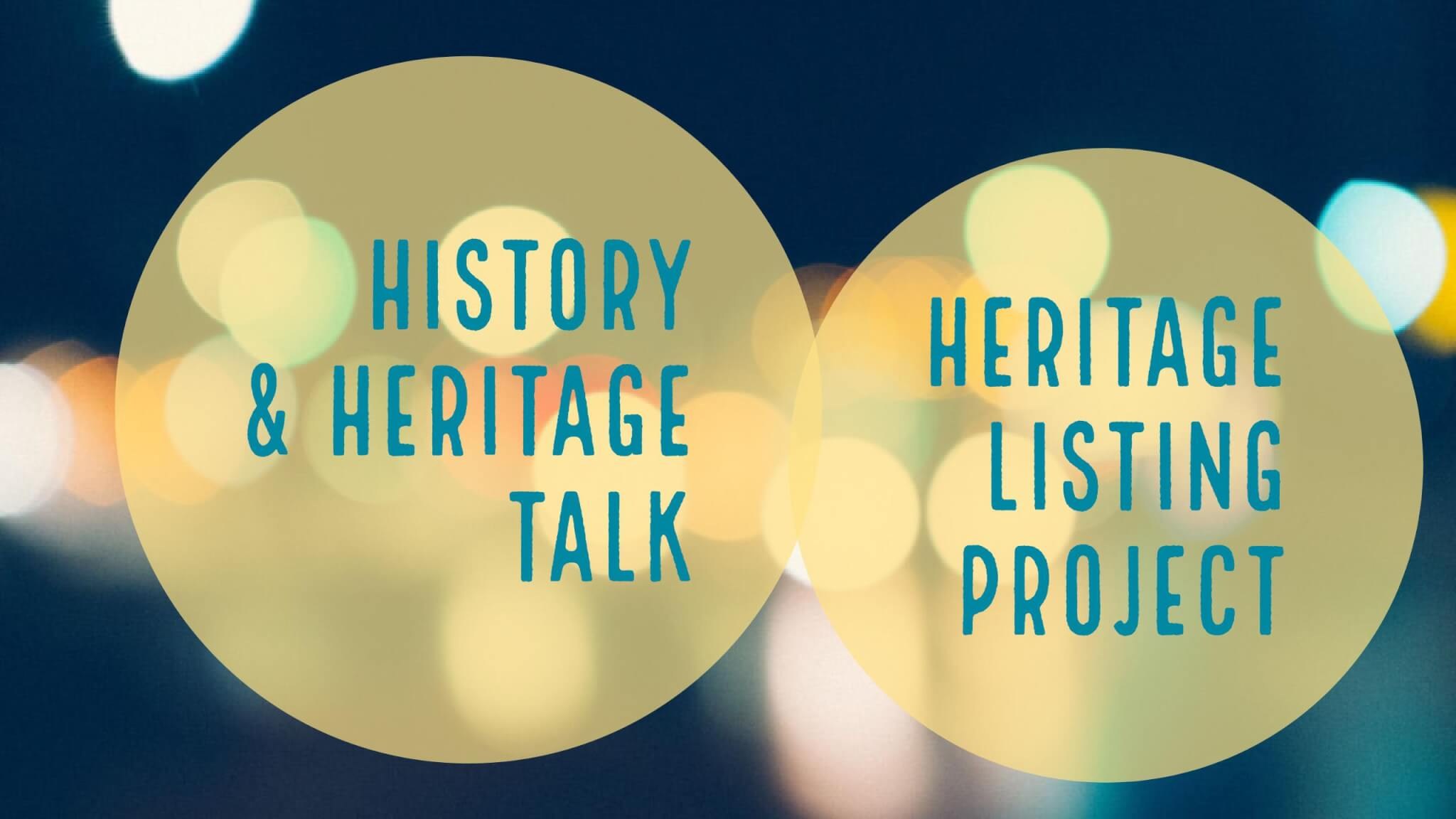 History and Heritage Talk Heritage Listing Project